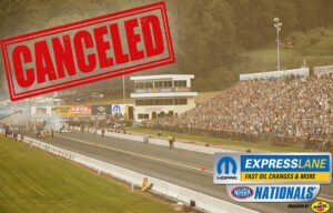 Mopar Express Lane NHRA Nationals canceled due to pandemic